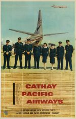 Cathay Pacific Airways : a British airline with British pilots, a Butterfield & Swire Associated Company