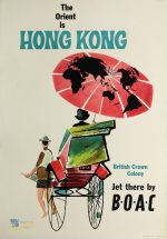 The Orient is Hong Kong, British Crown Colony : jet there by B.O.A.C.
