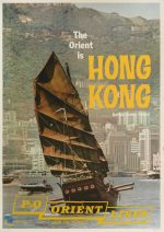 The Orient is Hong Kong – P&O Orient Lines